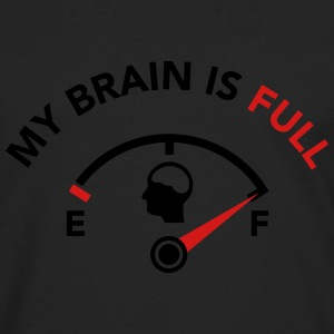My Brain is Full - Fuel Guage T-Shirts - Men's Premium Long Sleeve T-Shirt