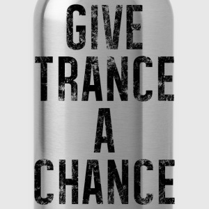 Give Trance A Chance - Water Bottle