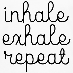 Inhale, Exhale, Repeat Tanks - Men's Premium Long Sleeve T-Shirt