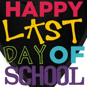 Happy Last Day of School T-Shirts - Bandana