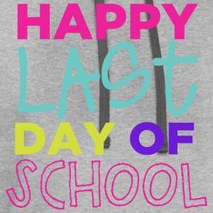 Happy Last Day T-Shirts - Contrast Hoodie