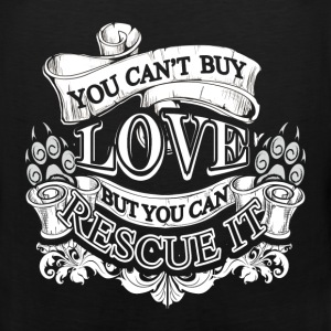 Animal rescue T-shirt - You can't buy love - Men's Premium Tank
