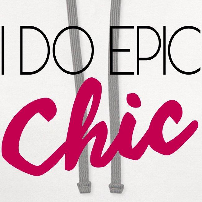 I Do Epic Chic!