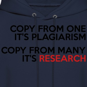 PLAGIARISM vs RESEARCH MEN T-SHIRT - Men's Hoodie