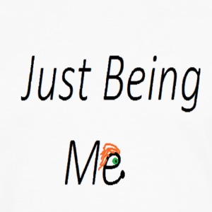 Just Being Me - Men's Premium Long Sleeve T-Shirt