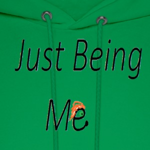 just being me - Men's Hoodie
