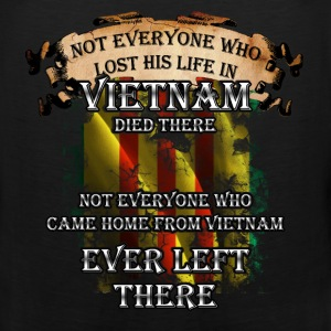 Vietnam veterans T-shirt - Not everyone died there - Men's Premium Tank