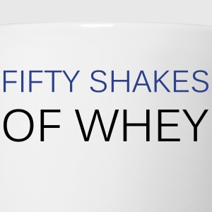 Fifty shakes of whey - Coffee/Tea Mug