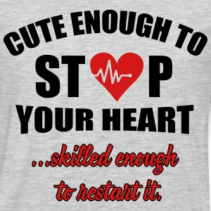 Cute enought to stop your heart - paramedic T-Shirts - Men's Premium Long Sleeve T-Shirt