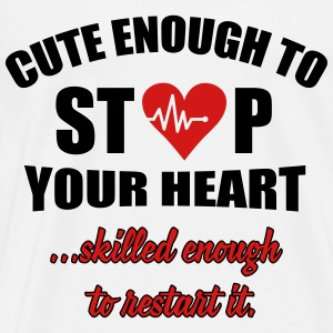 Cute enought to stop your heart - paramedic Tanks - Men's Premium T-Shirt