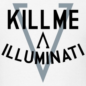Kill Me A Illuminati Sportswear - Men's T-Shirt