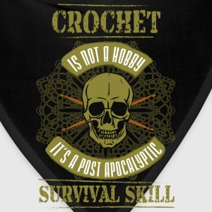 Crochet T-shirt - Crochet is not a hobby - Bandana