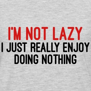 I'm Not Lazy Hoodies - Men's Premium Long Sleeve T-Shirt