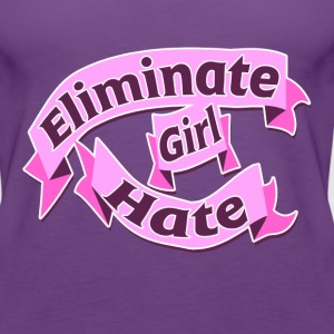 Eliminate girl hate feminist and proud - Women's Premium Tank Top