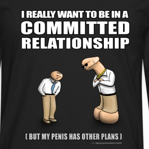 Committed Relationship T-Shirts - Men's Premium Long Sleeve T-Shirt