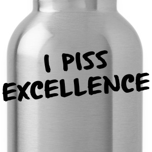 I Piss Excellence T-Shirts - Water Bottle