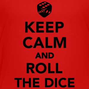 Keep calm and roll the dice Kids' Shirts - Toddler Premium T-Shirt