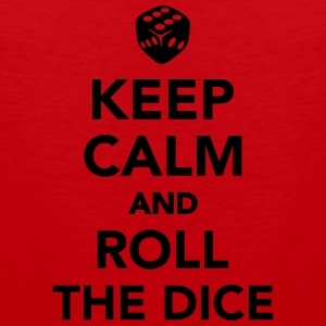 Keep calm and roll the dice Kids' Shirts - Men's Premium Tank