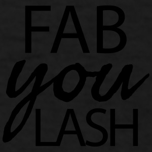 Fab you lash - Men's T-Shirt