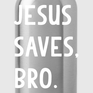 Jesus Saves Bro T-Shirt - Water Bottle