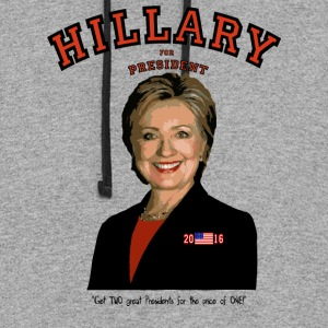 Hillary:TWO great Presidents...for the price of 1! T-Shirts - Colorblock Hoodie