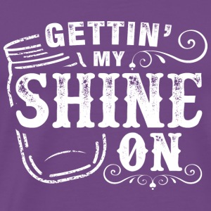 Gettin' My Shine On - Men's Premium T-Shirt