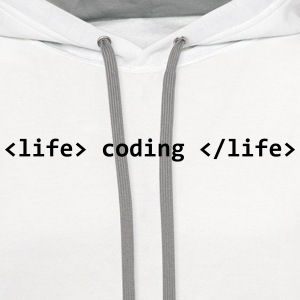 Coding is life T-Shirts - Contrast Hoodie