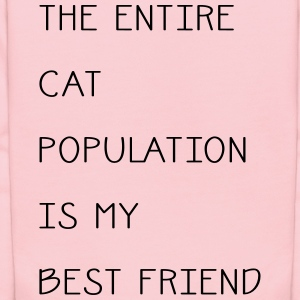 The Entire Cat Population Is My Best Friend Women's T-Shirts - Kids' Hoodie