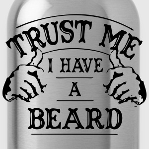 Trust Me - I Have a Beard T-Shirts - Water Bottle