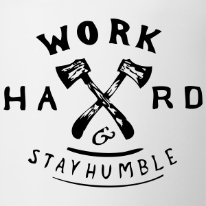 Work hard and Stay Humble T-Shirts - Coffee/Tea Mug