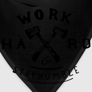 Work hard and Stay Humble T-Shirts - Bandana
