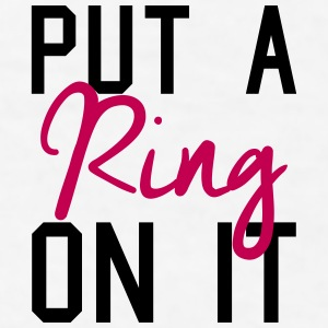 Put A Ring On It Sportswear - Men's T-Shirt