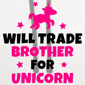 Will trade brother for unicorn Kids' Shirts - Contrast Hoodie