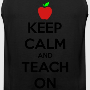 Keep Calm And Teach On Women's T-Shirts - Men's Premium Tank