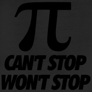 Pi Can't Stop Won't Stop T-Shirts - Leggings