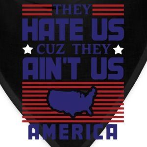 Hate Us Cuz They Ain't Us - USA T-Shirts - Bandana