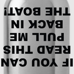 If You Can Read This - Water Bottle