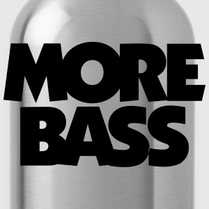 More Bass T-Shirt (Black/White) - Water Bottle