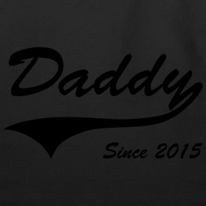 Daddy Since 2015 T-Shirts - Eco-Friendly Cotton Tote