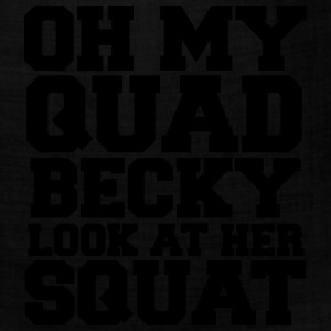 Oh My Quad Becky Look At Her Squat Tanks - Bandana