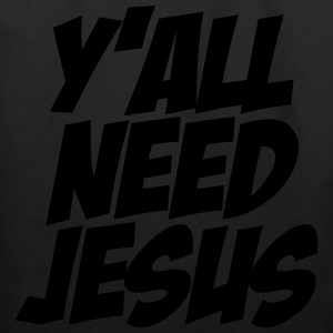 Y'all Need Jesus Women's T-Shirts - Eco-Friendly Cotton Tote