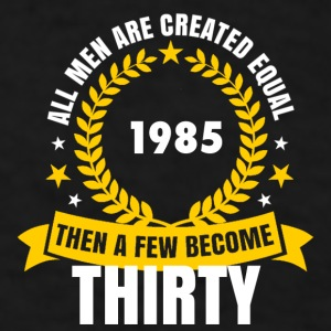1985 thirty birthday Mugs & Drinkware - Men's T-Shirt