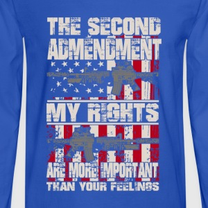 The second admendment, my rights are than feelings - Men's Long Sleeve T-Shirt