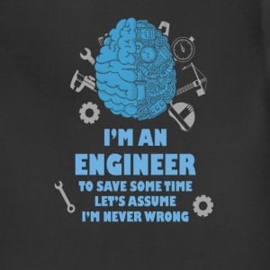 Engineer T-shirt - Engineer is never wrong - Adjustable Apron