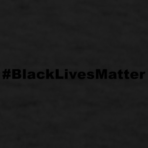 Black Lives Matter Mugs & Drinkware - Men's T-Shirt