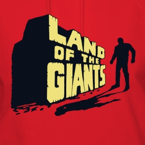 Land Of The Giants - Women's Hoodie