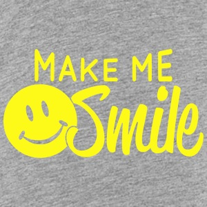 Make me smile Baby & Toddler Shirts - Toddler Premium T-Shirt