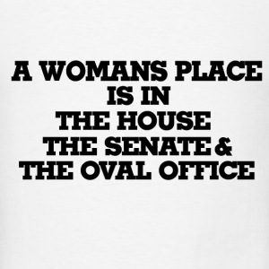 A womans place is in the house and senate  - Men's T-Shirt