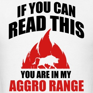 If you can read this you are in my aggro range Long Sleeve Shirts - Men's T-Shirt