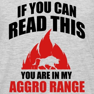 If you can read this you are in my aggro range Baby & Toddler Shirts - Men's Premium Long Sleeve T-Shirt